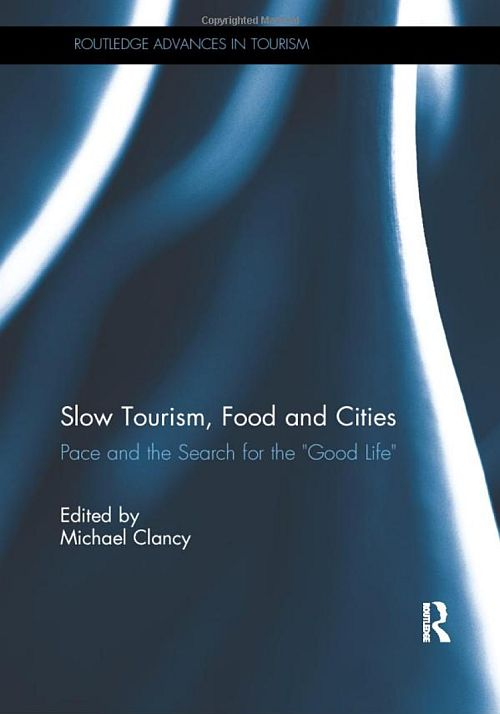 HTHIC Heritage & Slow TourismLAB Book cover Slow Tourism, Food and Cities