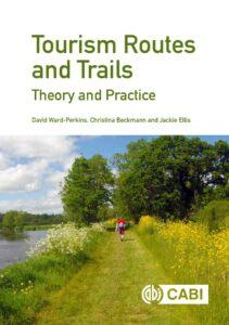 Tourism Routes and Trails Ward-Perkins et al. CABI